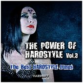 The Power of Hardstyle, Vol. 3 (The Best Hardstyle Tunes) by Various Artists