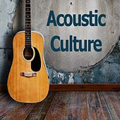 Acoustic Culture by Various Artists