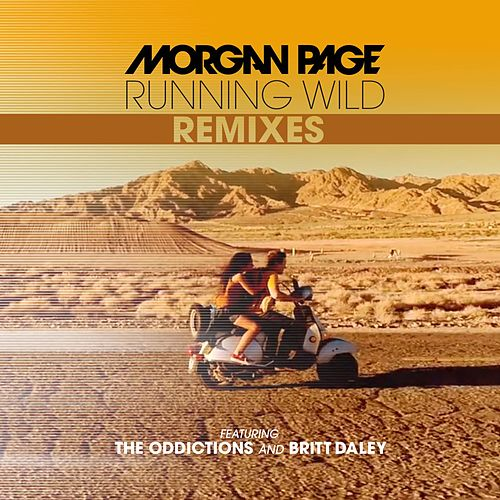 Running Wild Remixes by Morgan Page