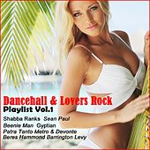 Dancehall & Lovers Rock Playlist, Vol. 1 by Various Artists