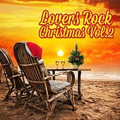 Lovers Rock Christmas, Vol. 2 by Various Artists