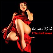 Lovers Rock Christmas by Various Artists
