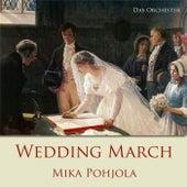 Wedding March by Mika Pohjola