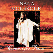 Concert For Peace by Nana Mouskouri