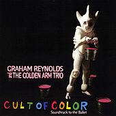 Cult Of Color by Graham Reynolds