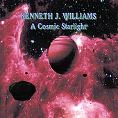 A Cosmic Starlight by Kenneth J. Williams