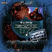 Pimp C Presents Xvii Certified - Chopped Up Not Slopped Up by Xvii