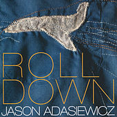 Rolldown by Jason Adasiewicz