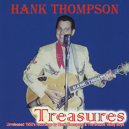Treasures-Unreleased Songs of the 1950's by Hank Thompson