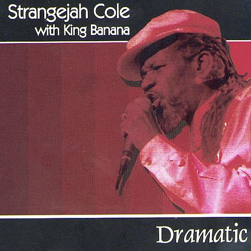 Dramatic by Stranger Cole