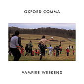 Oxford Comma by Vampire Weekend