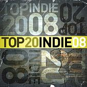 Top 20 Indie 08 by Various Artists