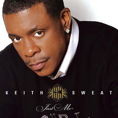 Just Me by Keith Sweat
