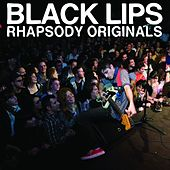 Rhapsody Originals by Black Lips