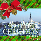 A Scottish Christmas Vol 2 by Celtic Lore