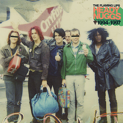 Heady Nuggs 20 Years After Clouds Taste Metallic 1994-1997 by The Flaming Lips