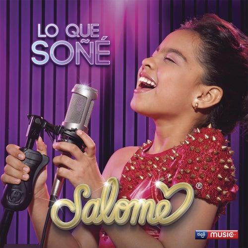 Lo Que Soñé by Salome