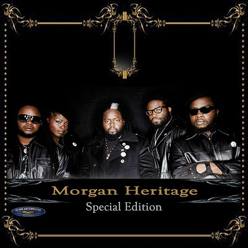 Morgan Heritage : Special Edition by Morgan Heritage