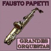 Grandes Orquestas, Fausto Papetti by Fausto Papetti