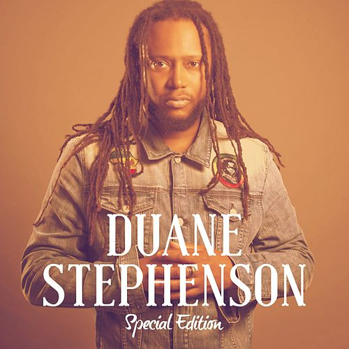 Duane Stephenson : Special Edition by Duane Stephenson