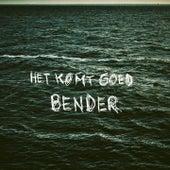 Het Komt Goed by Bender