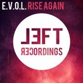 Rise Again by E.V.O.L.