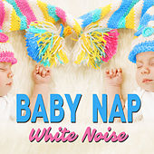 Baby Nap White Noise by Various Artists