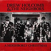 A Neighborly Christmas by Drew Holcomb