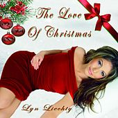 The Love of Christmas by Lyn Liechty