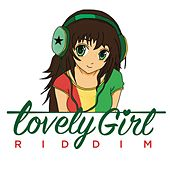 Lovely Girl Riddim by Various Artists