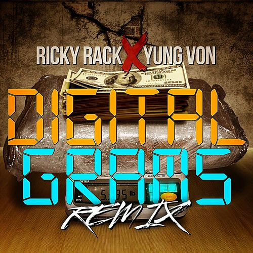 Digital Grams (Remix) by Yung Von
