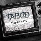 Transm1t by Taboo