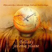 Ballady Jesienią Pisane by Various Artists