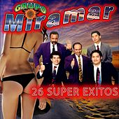 26 Super Exitos by Grupo Miramar