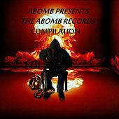 Abomb Presents the Abomb Records Compilation by Various Artists