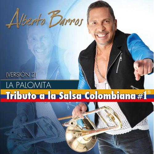 La Palomita (Version 2) by Alberto Barros