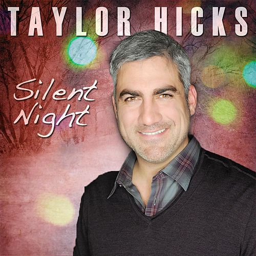 Silent Night by Taylor Hicks