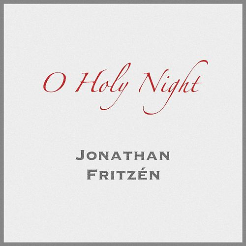 O Holy Night by Jonathan Fritzén