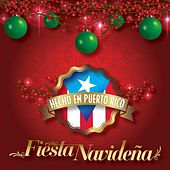 Fiesta Navideña: Hecho en Puerto Rico by Various Artists