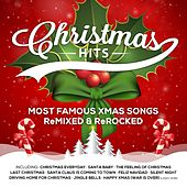 Christmas Hits (Most Famous Xmas Songs Remixed & Rerocked) by Various Artists