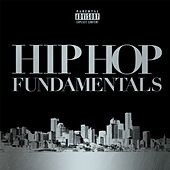 Hip Hop Fundamentals by Various Artists