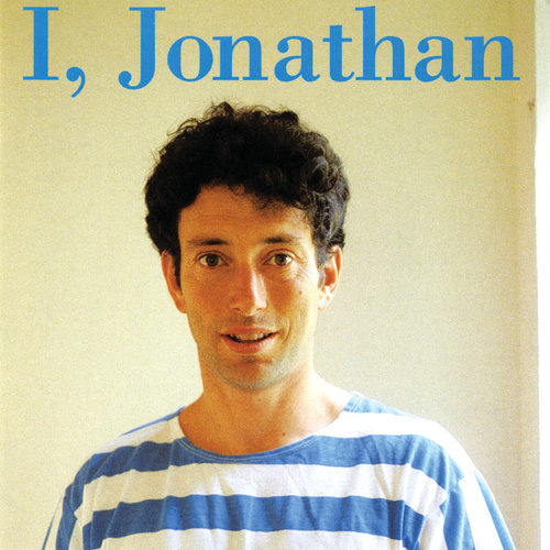 I, Jonathan by Jonathan Richman