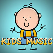 Kids Music by Various Artists