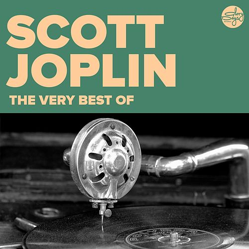 The Very Best Of (Scott Joplin) by Scott Joplin