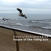 House of the Rising Sun by Novecento