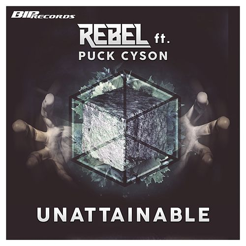 Unattainable Original Extended Mix by Rebel