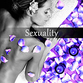 Sexuality - Tantra Music for Meditation and Sex Relaxation, Tantric Sensual Meditation Music for Sex by Tantric Sex Background Music Experts