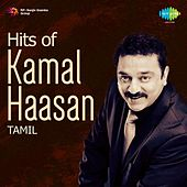 Hits of Kamal Haasan: Tamil by Various Artists