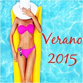 Verano 2015: Los Grandes Éxitos by Various Artists