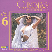 Cumbias Con Acordeón Desde Colombia, Vol. 6 by Various Artists